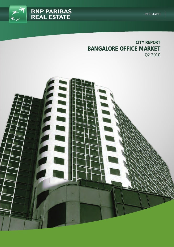 CITY REPORT BANGALORE OFFICE MARKET                    Q2 2010