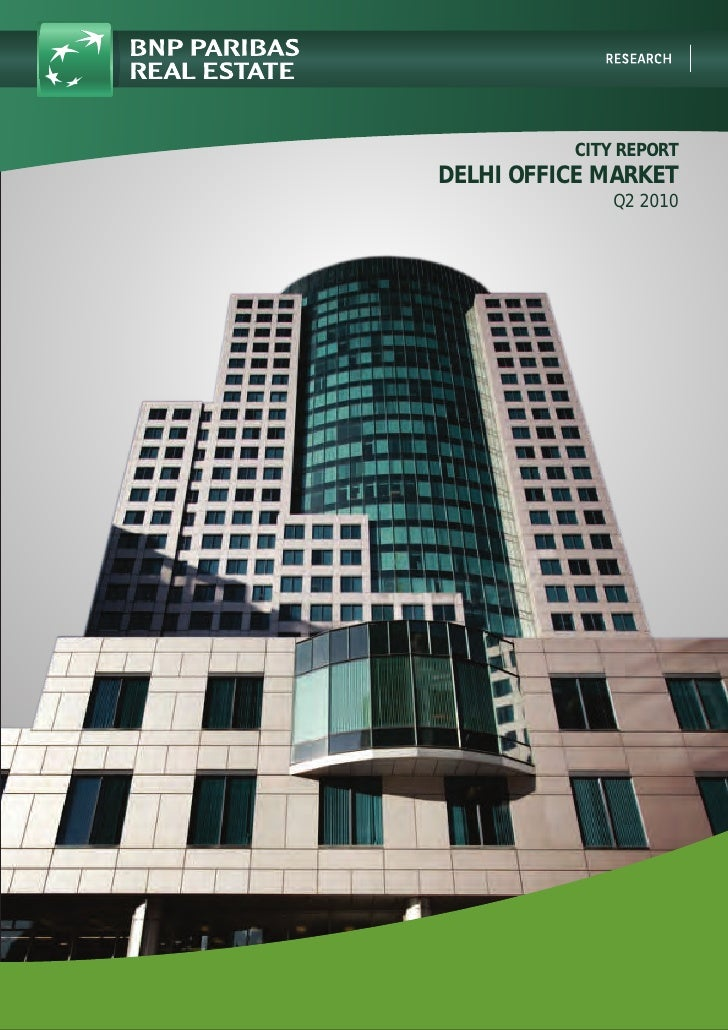 CITY REPORT DELHI OFFICE MARKET               Q2 2010