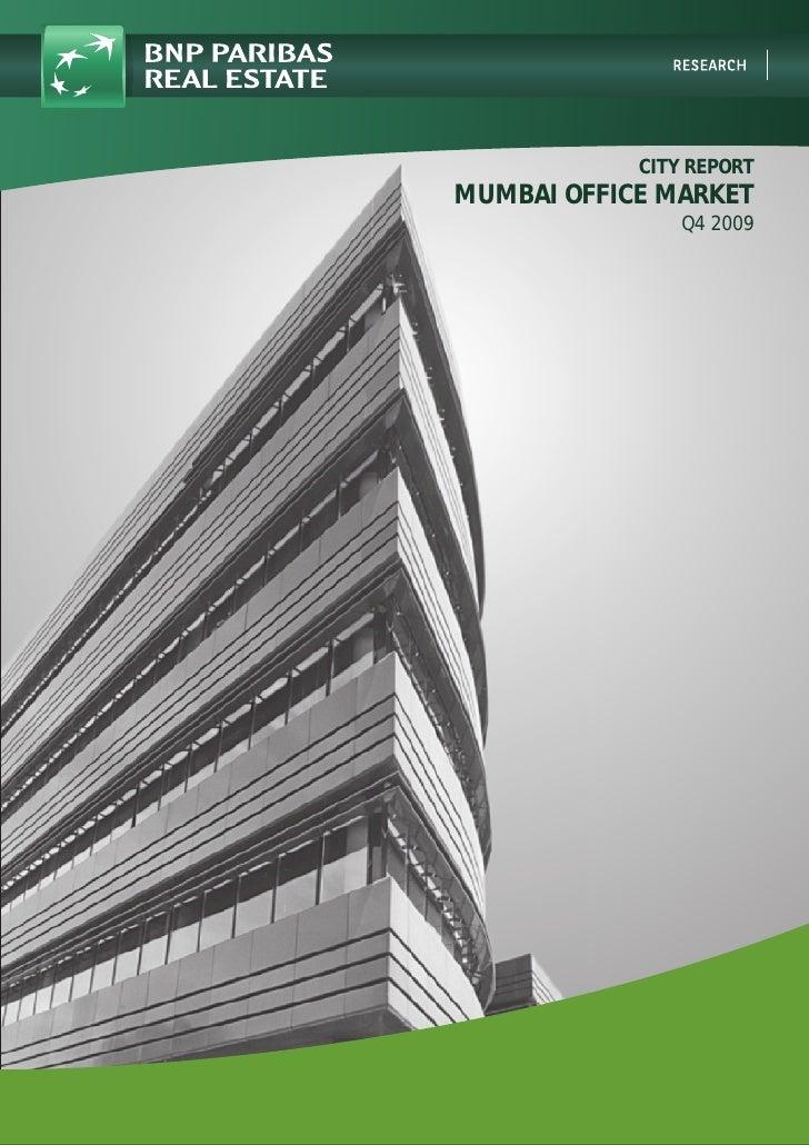 CITY REPORT MUMBAI OFFICE MARKET                 Q4 2009