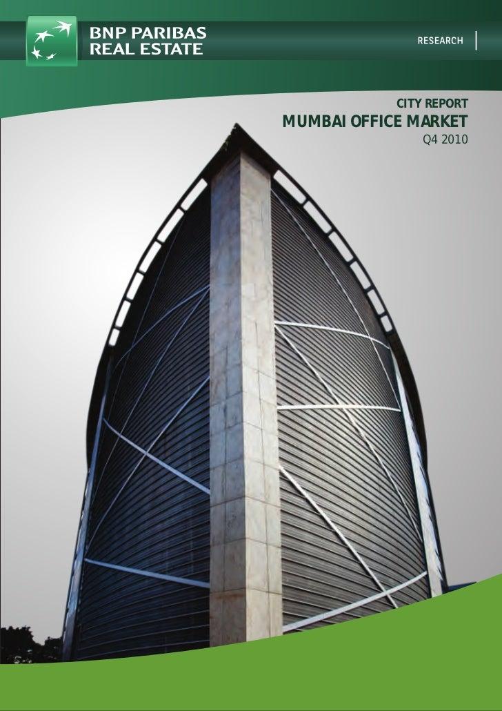 CITY REPORTMUMBAI OFFICE MARKET                Q4 2010