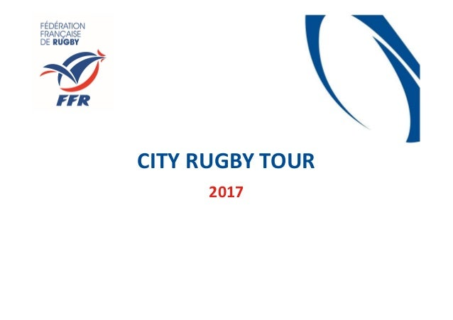 CITY RUGBY TOUR 2017