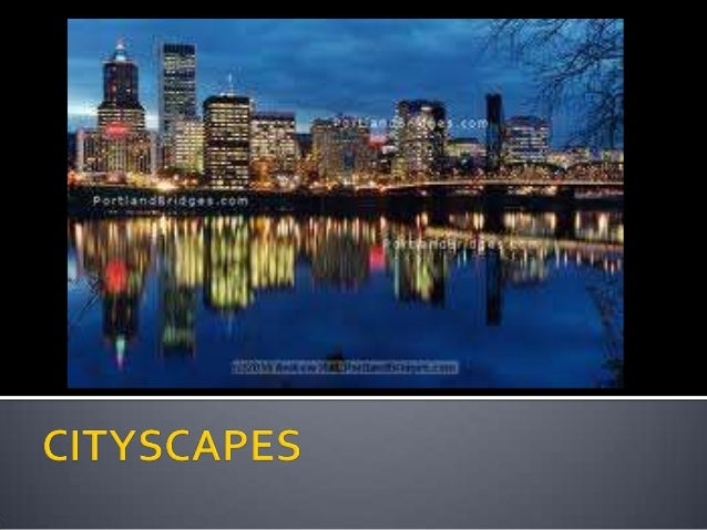What is a cityscape?