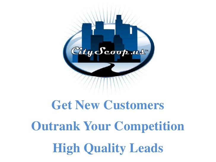 Get New Customers Outrank Your Competition    High Quality Leads
