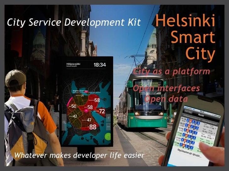 City Service Development Kit            Helsinki                                         Smart                            ...