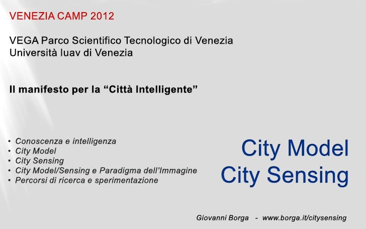 City Model, City Sensing – Giovanni Borga   www.borga.it