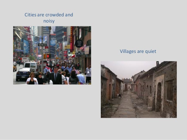 essay on village life versus city life Essays - largest database of quality sample essays and research papers on conclusion for village and city life.