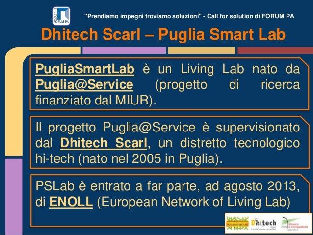 """""""Prendiamo impegni troviamo soluzioni"""" - Call for solution di FORUM PA Dhitech Scarl – Puglia Smart Lab PugliaSmartLab è u..."""