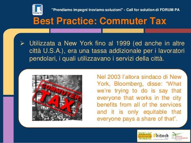 """""""Prendiamo impegni troviamo soluzioni"""" - Call for solution di FORUM PA Best Practice: Commuter Tax  Utilizzata a New York..."""