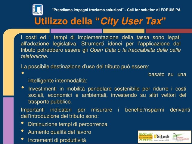 """""""Prendiamo impegni troviamo soluzioni"""" - Call for solution di FORUM PA I costi ed i tempi di implementazione della tassa s..."""
