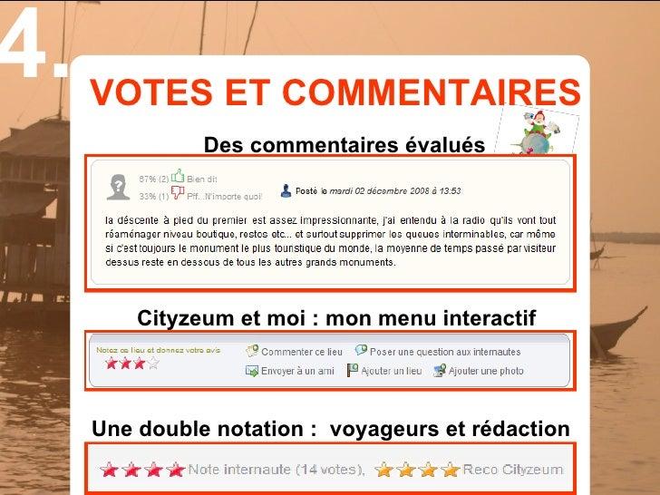 4.   VOTES ET COMMENTAIRES                Des commentaires évalués              Cityzeum et moi : mon menu interactif     ...