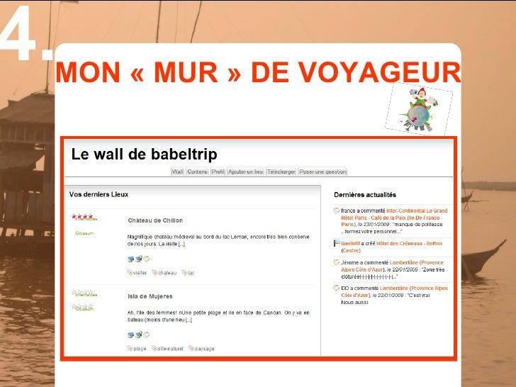 4.  MON « MUR » DE VOYAGEUR