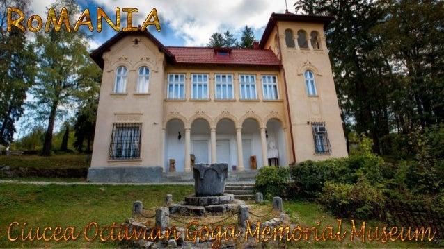 Ciucea is famous for the Octavian Goga Memorial Museum, which is set in a beautiful castle. Octavian Goga (1881 –1938) was...