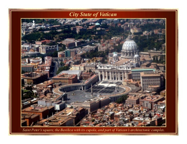 City State of Vatican Saint Peter's square, the Basilica with its cupola, and part of Vatican's architectonic complex.
