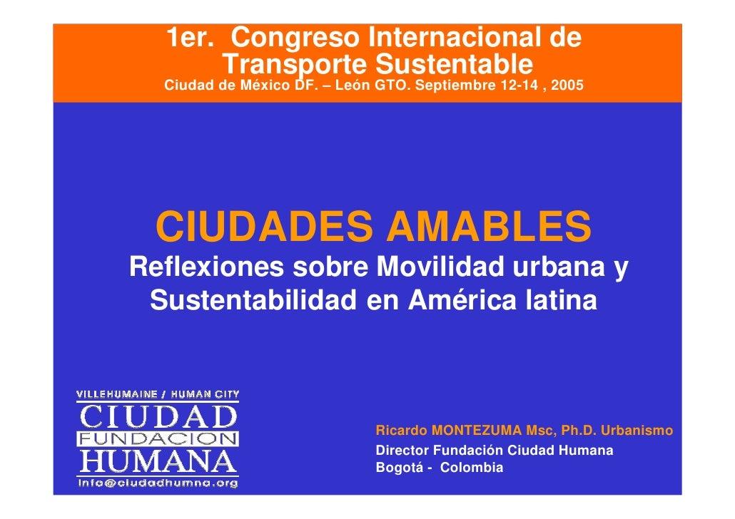 1er. Congreso Internacional de       Transporte Sustentable   Ciudad de México DF. – León GTO. Septiembre 12-14 , 2005    ...