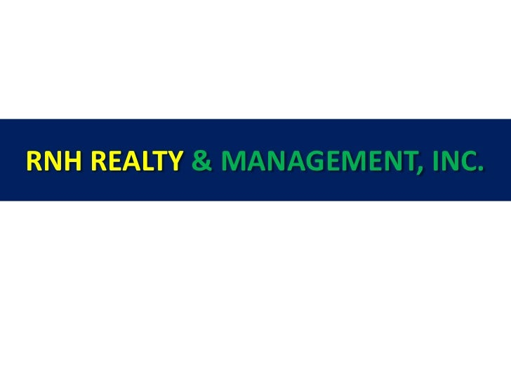 RNH REALTY & MANAGEMENT, INC.<br />