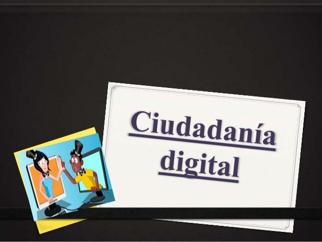 0 La ciudadanía digital también se denomina cibernauta y tiene dos áreas, la primera se refiere a aquellos que la utilizan...