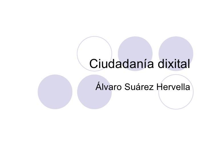 Ciudadanía dixital Álvaro Suárez Hervella