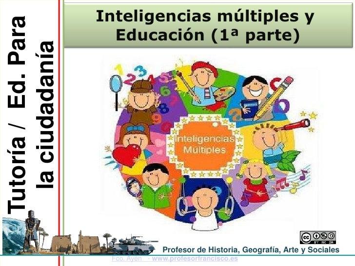 Tutoría / Ed. Para   Inteligencias múltiples y                       Educación (1ª parte)  la ciudadanía                  ...