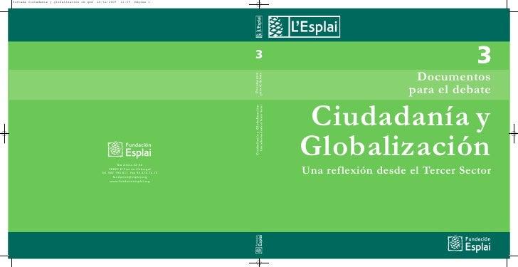 3                      Documentos                     para el debate  Ciudadanía y Globalización Una reflexión desde el Te...