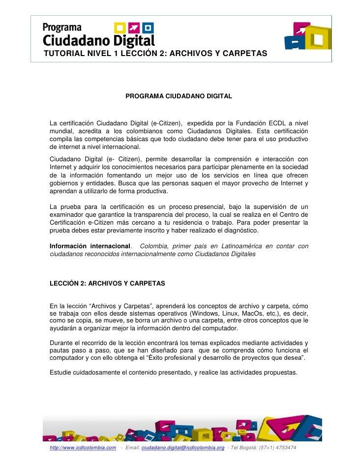 TUTORIAL NIVEL 1 LECCIÓN 2: ARCHIVOS Y CARPETAS                               PROGRAMA CIUDADANO DIGITAL La certificación ...