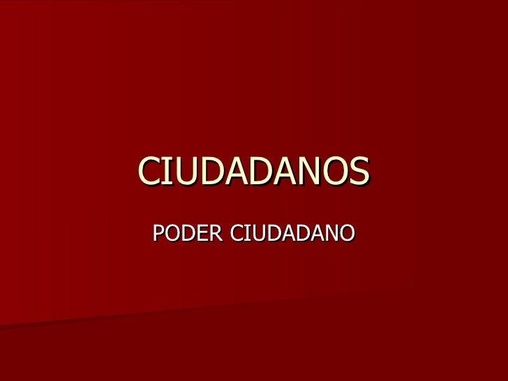 CIUDADANOS PODER CIUDADANO