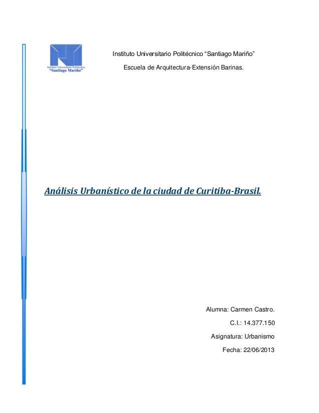 """Instituto Universitario Politécnico """"Santiago Mariño"""" Escuela de Arquitectura-Extensión Barinas. Análisis Urbanístico de l..."""
