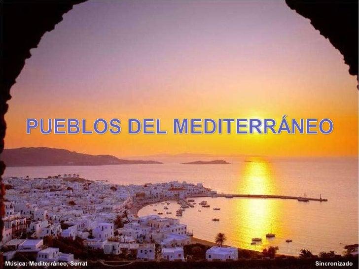 Música: Mediterráneo, Serrat  Sincronizado