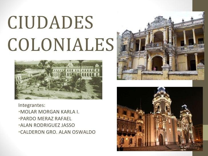 Ciudades Coloniales Presentacion