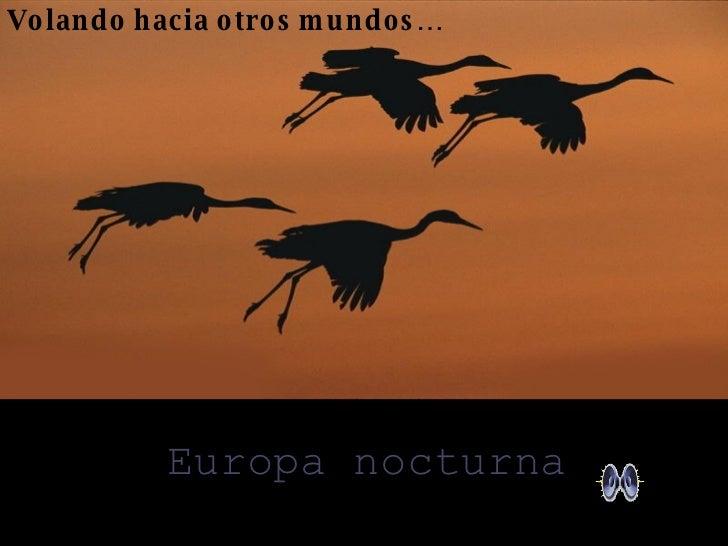 Volando hacia otros mundos… Europa nocturna