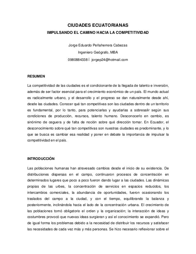 CIUDADES ECUATORIANAS IMPULSANDO EL CAMINO HACIA LA COMPETITIVIDAD Jorge Eduardo Peñaherrera Cabezas Ingeniero Geógrafo, M...