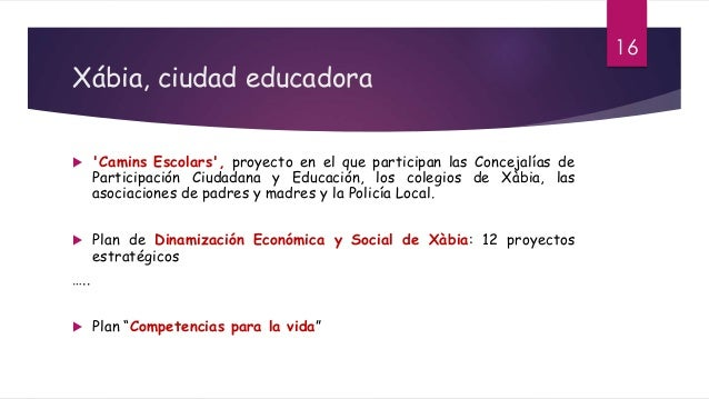 Xábia, ciudad educadora  'Camins Escolars', proyecto en el que participan las Concejalías de Participación Ciudadana y Ed...