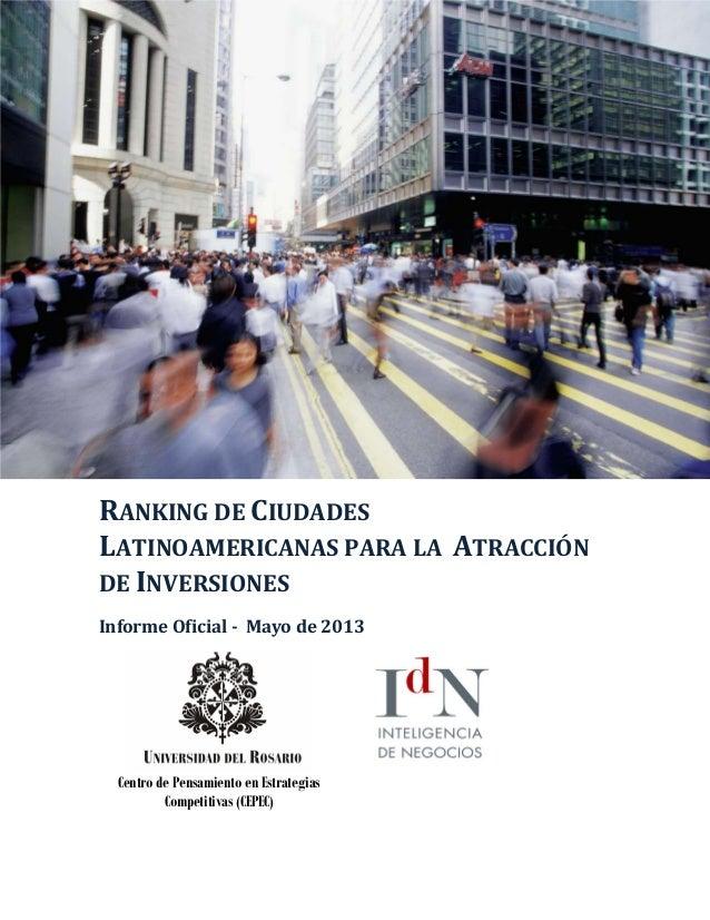 RANKING DE CIUDADESLATINOAMERICANAS PARA LA ATRACCIÓNDE INVERSIONESInforme Oficial - Mayo de 2013Centro de Pensamiento en ...