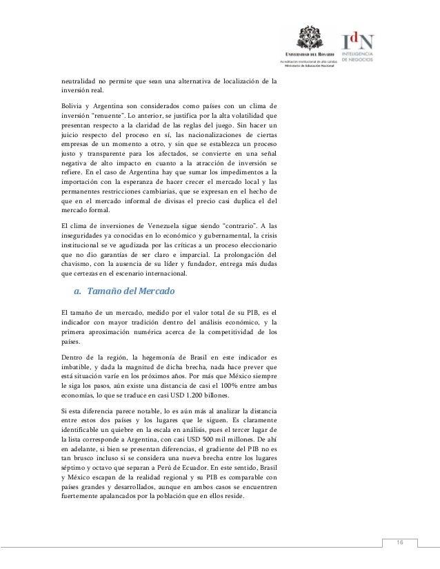 16neutralidad no permite que sean una alternativa de localización de lainversión real.Bolivia y Argentina son considerados...