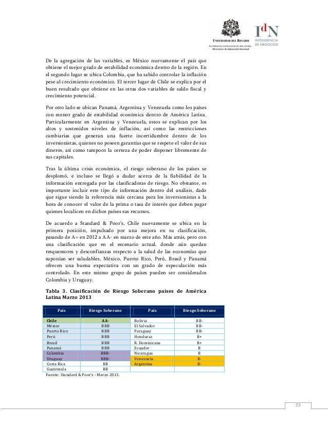 23De la agregación de las variables, es México nuevamente el país queobtiene el mejor grado de estabilidad económica dentr...