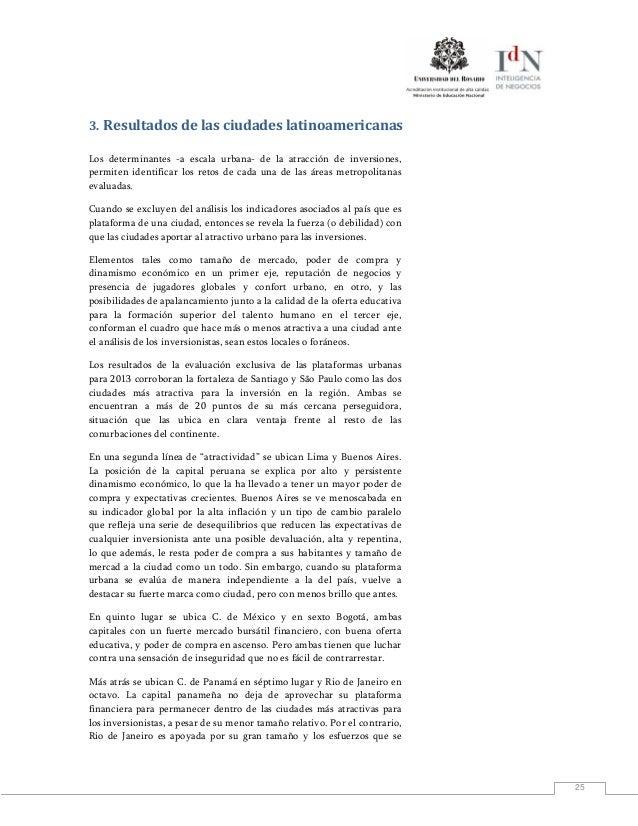 253. Resultados de las ciudades latinoamericanasLos determinantes -a escala urbana- de la atracción de inversiones,permite...