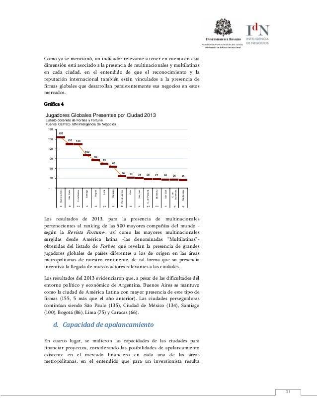 31Como ya se mencionó, un indicador relevante a tener en cuenta en estadimensión está asociado a la presencia de multinaci...