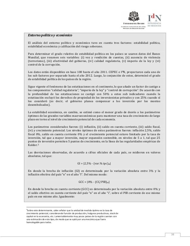 38Entorno político y económicoEl análisis del entorno político y económico tuvo en cuenta tres factores: estabilidad polít...