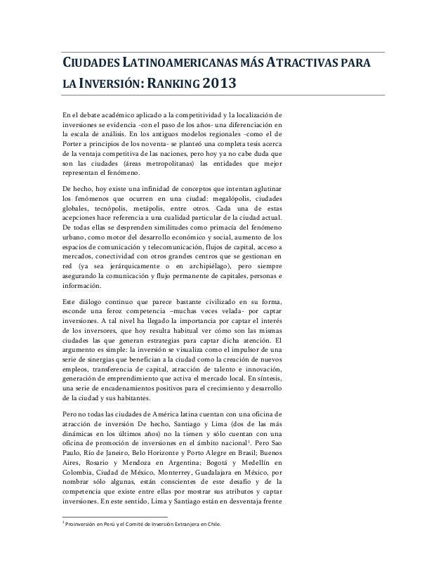 CIUDADES LATINOAMERICANAS MÁS ATRACTIVAS PARALA INVERSIÓN: RANKING 2013En el debate académico aplicado a la competitividad...
