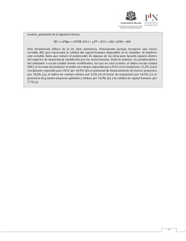 45modelo, quedando de la siguiente forma:IEC = αPIBpc + βVPIB-2011 + χPF + δCU + εNG + φPM + γKHEsta formulación difiere d...
