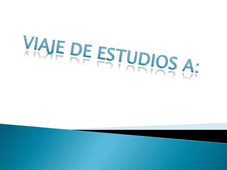 -ITINERARIO -OBJETIVO -CHICHÉN ITZA -FOTOS DE CHICHÉN ITZA -COBA -FOTOS DE COBA -TULUM -FOTOS DE TULUM -CONCLUSIONES