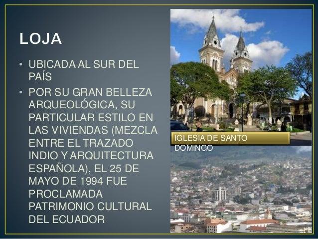 DECLARADO PATRIMONIO CULTURAL DEL ECUADOR EL 13 DE AGOSTO DEL 2002