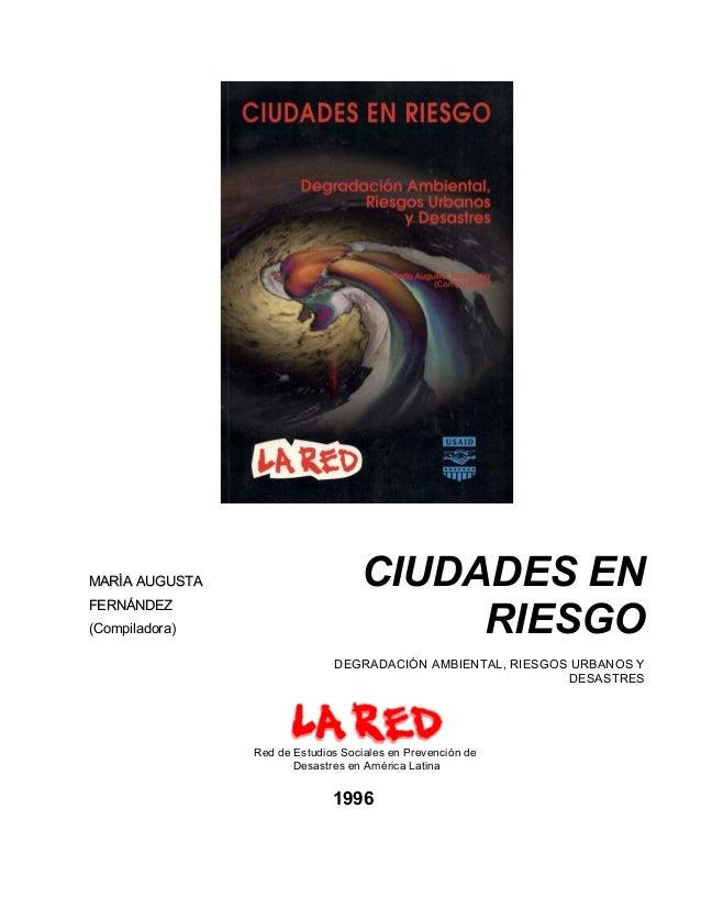 MARÍA AUGUSTA                      CIUDADES EN                                        RIESGOFERNÁNDEZ(Compiladora)        ...