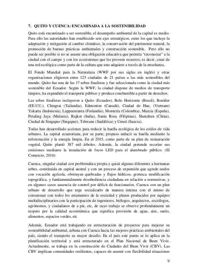 9 7. QUITO Y CUENCA: ENCAMINADA A LA SOSTENIBILIDAD Quito está encaminado a ser sostenible, el desempeño ambiental de la c...