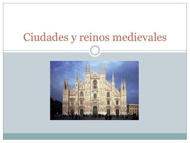 Ciudades y reinos medievales