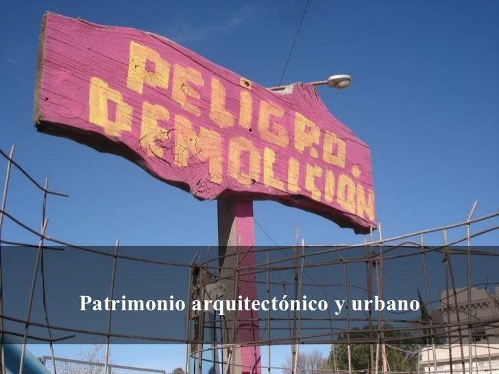 Patrimonio arquitectónico y urbano