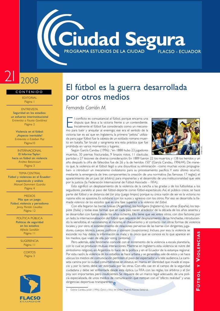 21 2008     CONTENIDO                                     El fútbol es la guerra desarrollada           EDITORIAL         ...