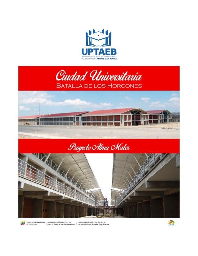 Ciudad Universitaria Batalla los Horcones alma Mater Universidad Politecnica Territorial Andres Eloy Blanco