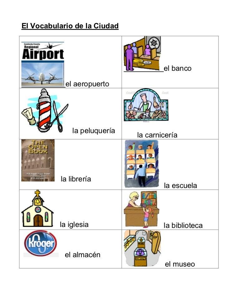 El Vocabulario de la Ciudad                                      el banco            el aeropuerto              la peluque...