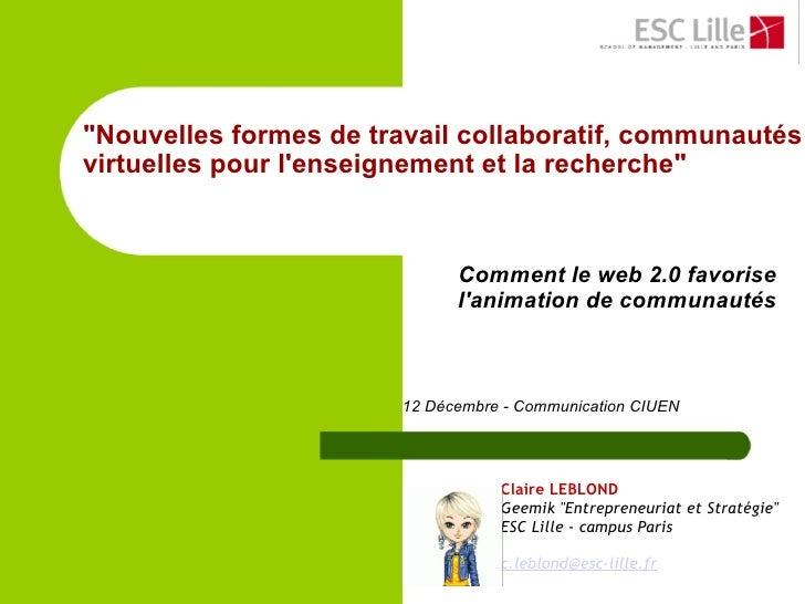 """""""Nouvelles formes de travail collaboratif, communautés virtuelles pour l'enseignement et la recherche""""     Co..."""