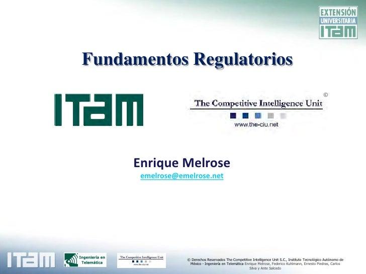 Fundamentos Regulatorios                                                                                                  ...